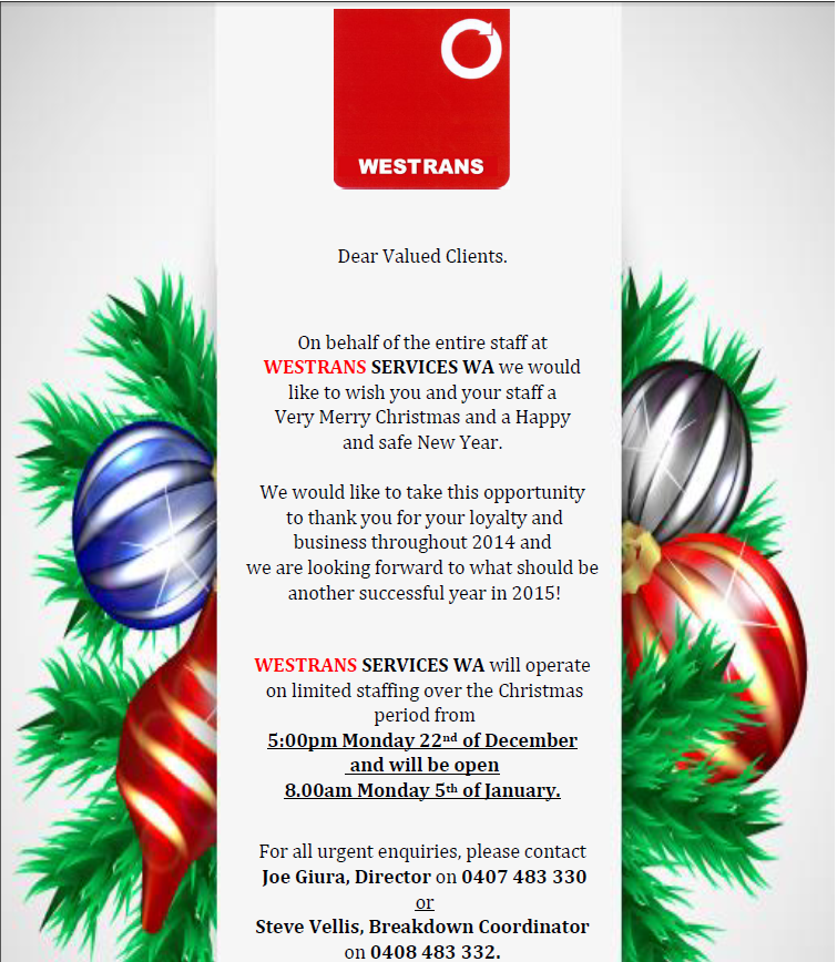 Westrans Services WA Christmas Times Hours.